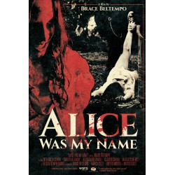Alice Was My Name (DVD)